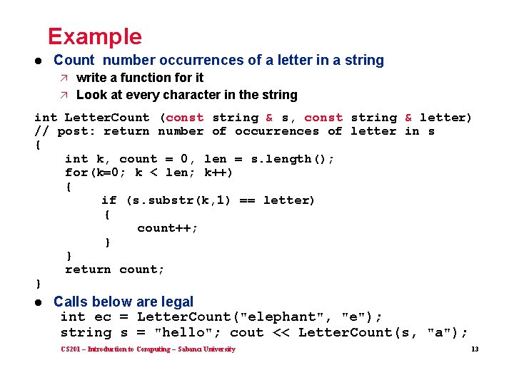 Example l Count number occurrences of a letter in a string ä ä write