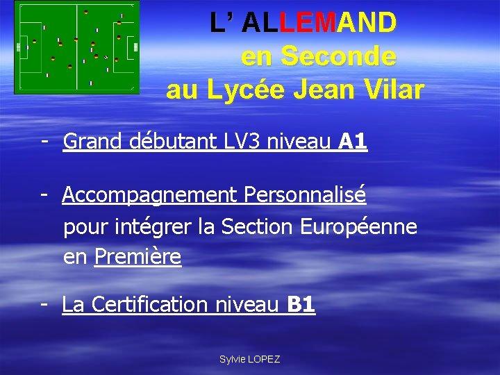 L' ALLEMAND en Seconde au Lycée Jean Vilar - Grand débutant LV 3