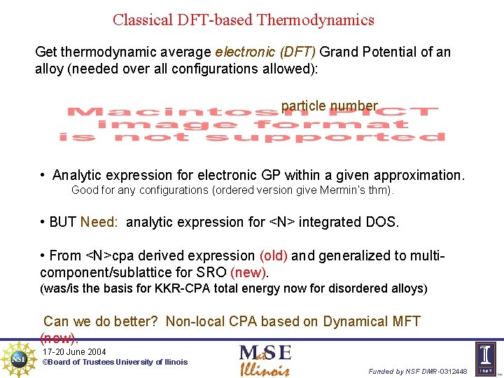 Classical DFT-based Thermodynamics Get thermodynamic average electronic (DFT) Grand Potential of an alloy (needed