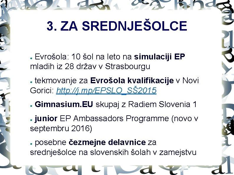 3. ZA SREDNJEŠOLCE Evrošola: 10 šol na leto na simulaciji EP mladih iz 28