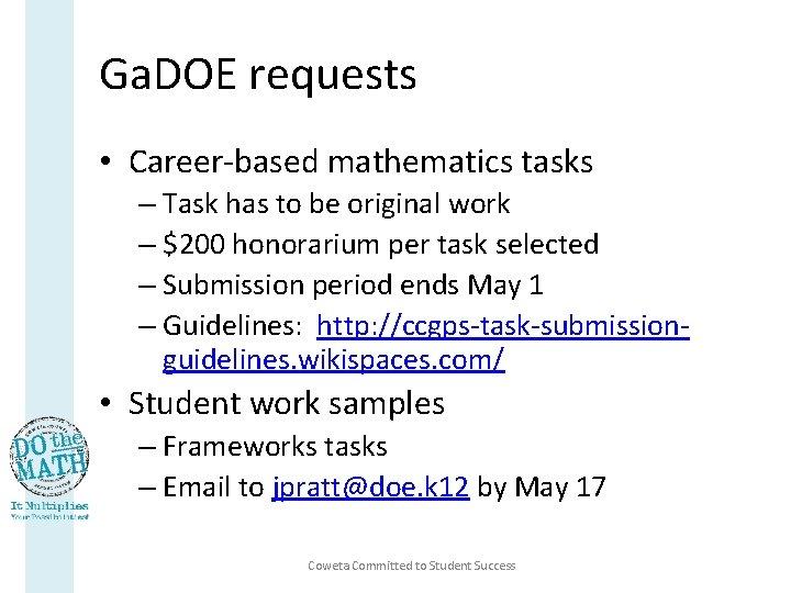 Ga. DOE requests • Career-based mathematics tasks – Task has to be original work