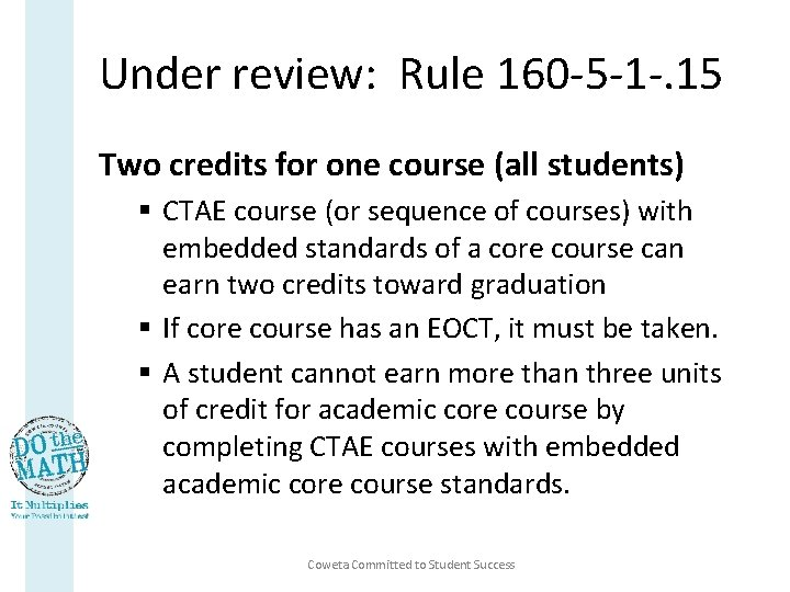 Under review: Rule 160 -5 -1 -. 15 Two credits for one course (all