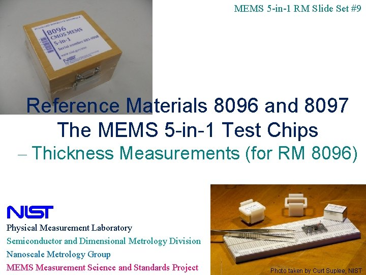MEMS 5 -in-1 RM Slide Set #9 Reference Materials 8096 and 8097 The MEMS
