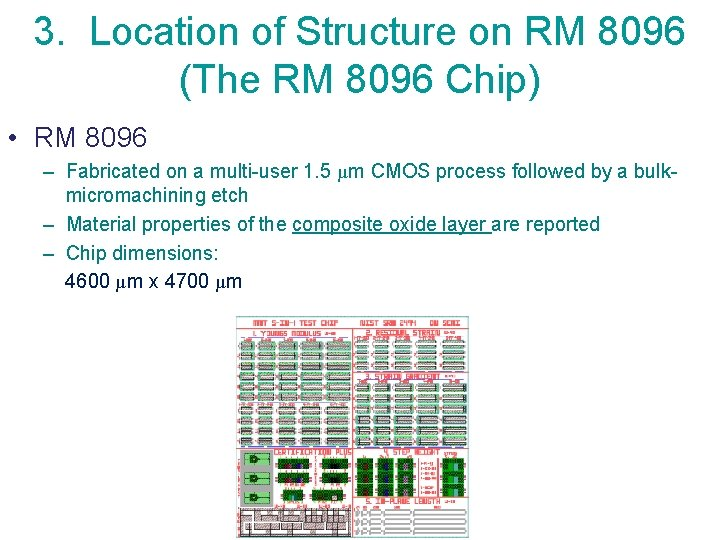 3. Location of Structure on RM 8096 (The RM 8096 Chip) • RM 8096
