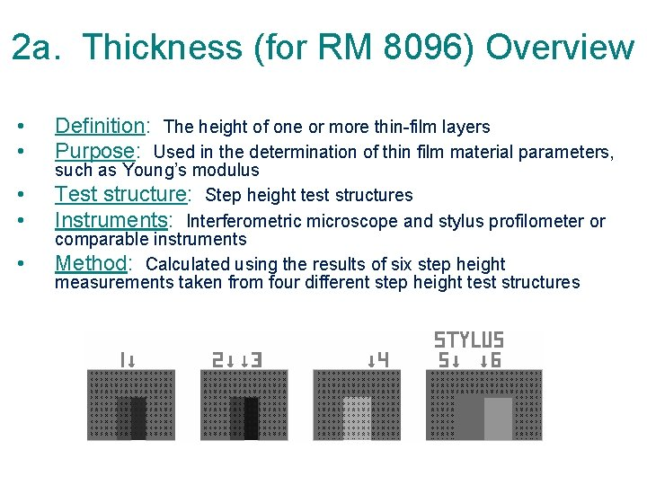 2 a. Thickness (for RM 8096) Overview • • • Definition: The height of