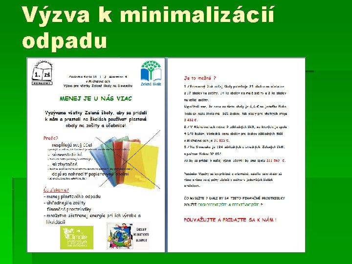 Výzva k minimalizácií odpadu