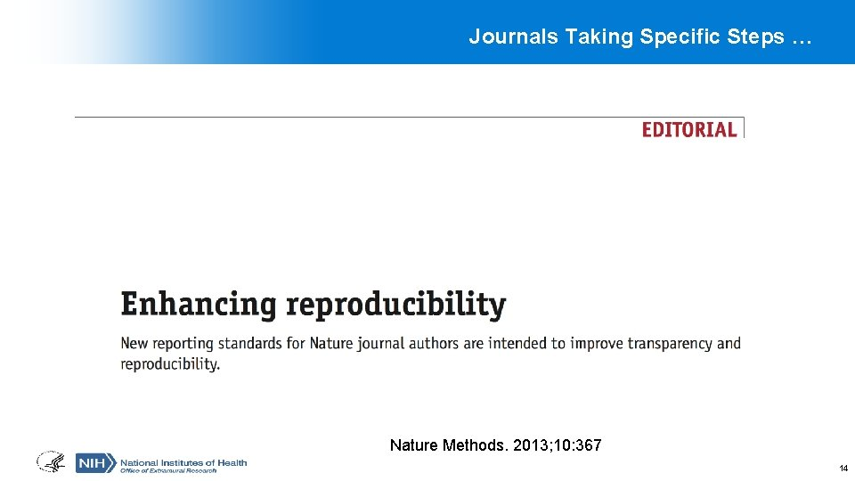 Journals Taking Specific Steps … Nature Methods. 2013; 10: 367 14