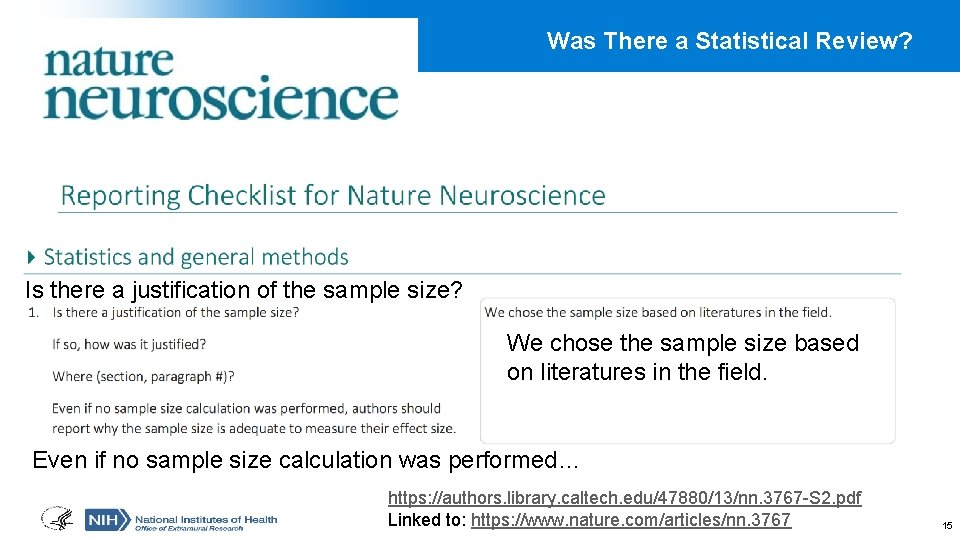 Was There a Statistical Review? Is there a justification of the sample size? We