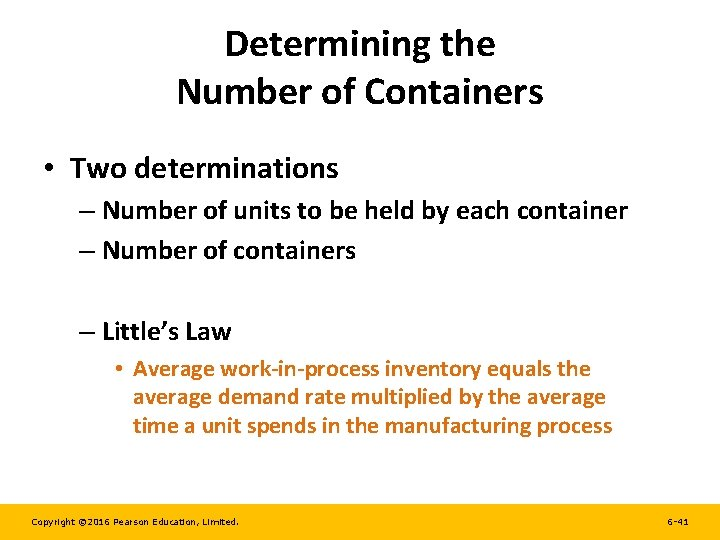 Determining the Number of Containers • Two determinations – Number of units to be