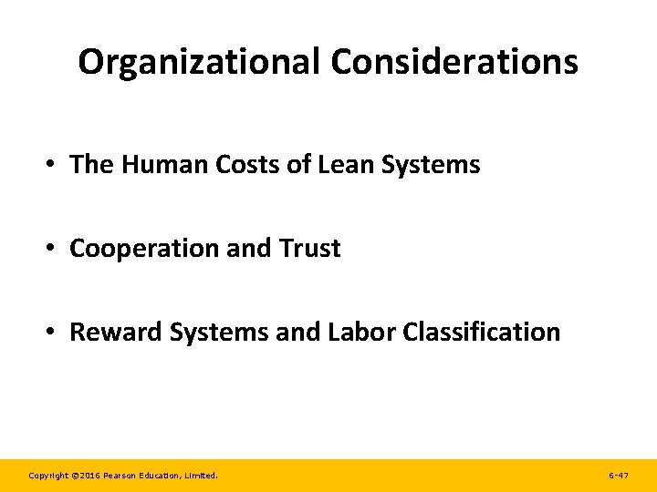 Organizational Considerations • The Human Costs of Lean Systems • Cooperation and Trust •