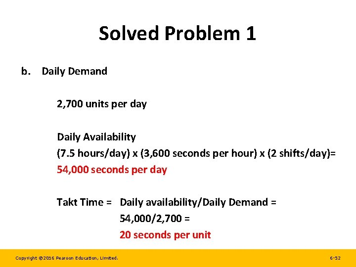 Solved Problem 1 b. Daily Demand 2, 700 units per day Daily Availability (7.