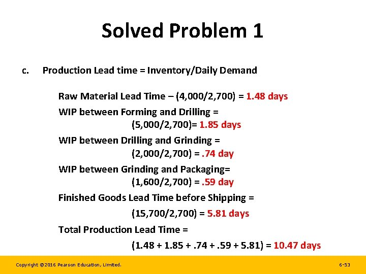 Solved Problem 1 c. Production Lead time = Inventory/Daily Demand Raw Material Lead Time