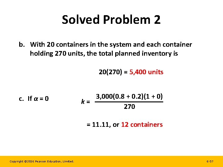 Solved Problem 2 b. With 20 containers in the system and each container holding
