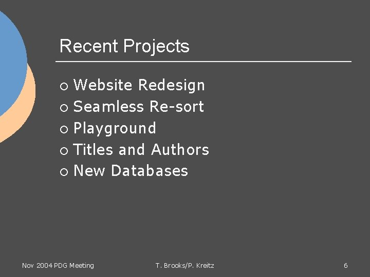 Recent Projects Website Redesign ¡ Seamless Re-sort ¡ Playground ¡ Titles and Authors ¡