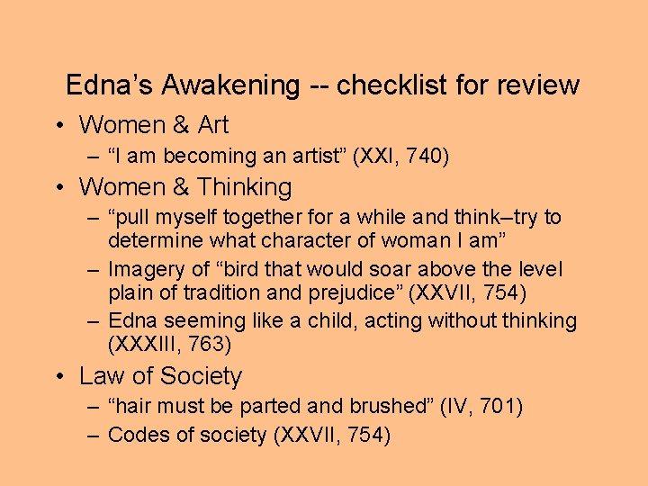 "Edna's Awakening -- checklist for review • Women & Art – ""I am becoming"