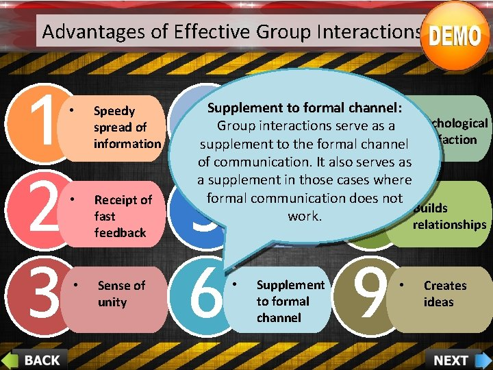 Advantages of Effective Group Interactions 1 2 3 • Speedy spread of information •