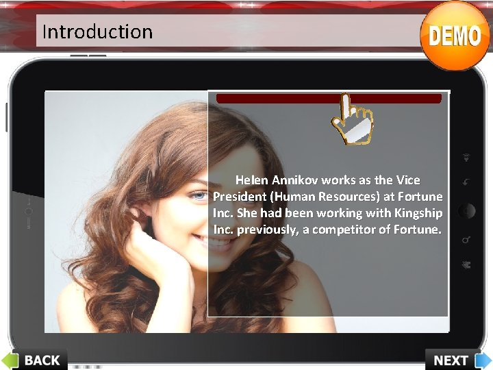 Introduction Helen Annikov works as the Vice President (Human Resources) at Fortune Inc. She