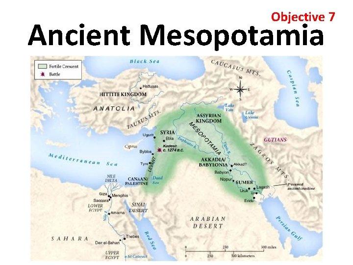 Objective 7 Ancient Mesopotamia