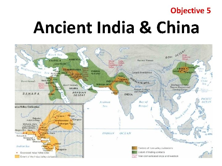 Objective 5 Ancient India & China