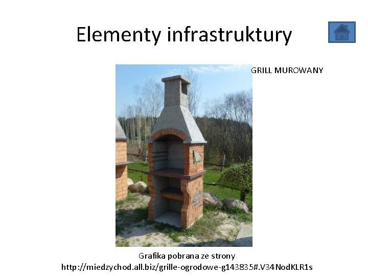 Elementy infrastruktury GRILL MUROWANY Grafika pobrana ze strony http: //miedzychod. all. biz/grille-ogrodowe-g 143835#. V