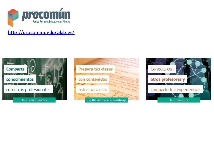 http: //procomun. educalab. es/
