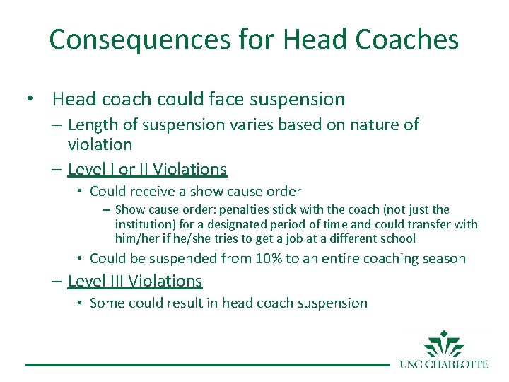 Consequences for Head Coaches • Head coach could face suspension – Length of suspension
