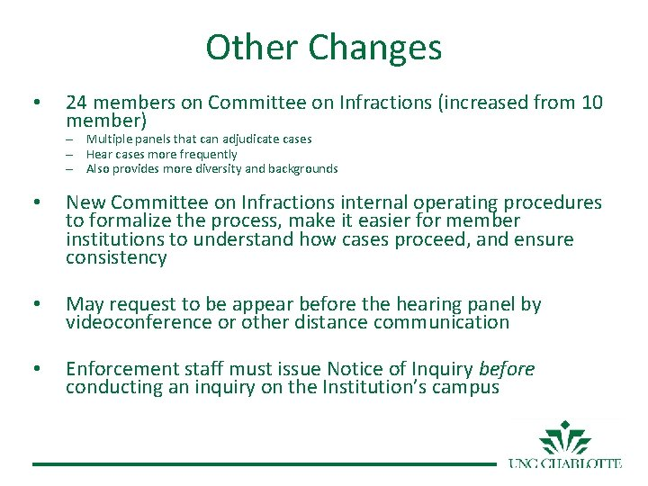 Other Changes • 24 members on Committee on Infractions (increased from 10 member) –