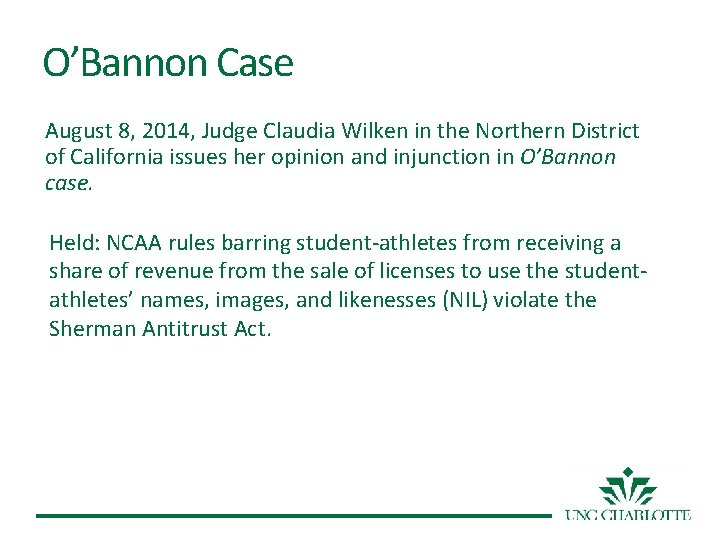O'Bannon Case August 8, 2014, Judge Claudia Wilken in the Northern District of California