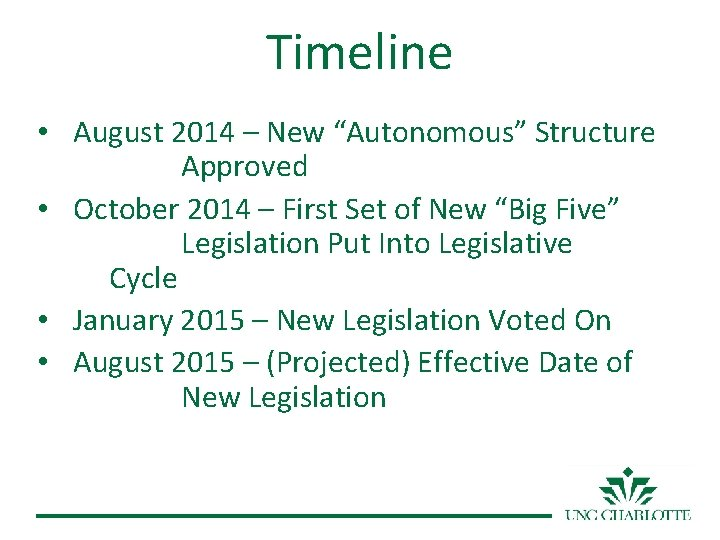 """Timeline • August 2014 – New """"Autonomous"""" Structure Approved • October 2014 – First"""