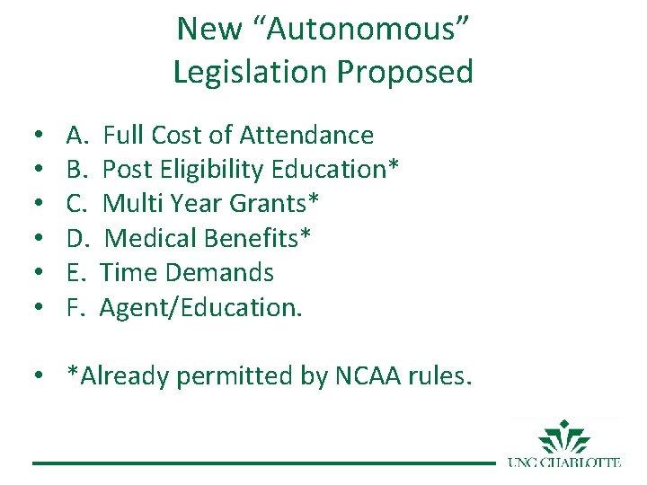 "New ""Autonomous"" Legislation Proposed • • • A. Full Cost of Attendance B. Post"
