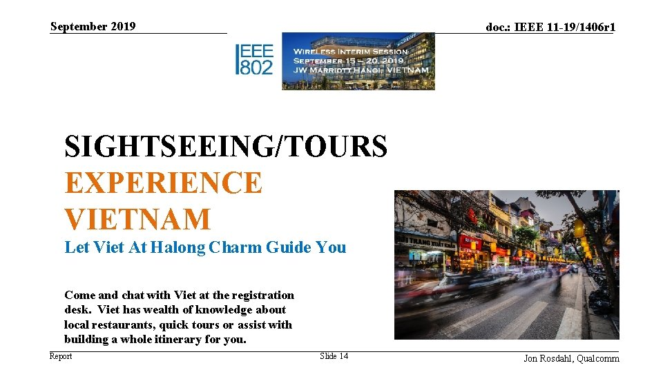 September 2019 doc. : IEEE 11 -19/1406 r 1 SIGHTSEEING/TOURS EXPERIENCE VIETNAM Let Viet