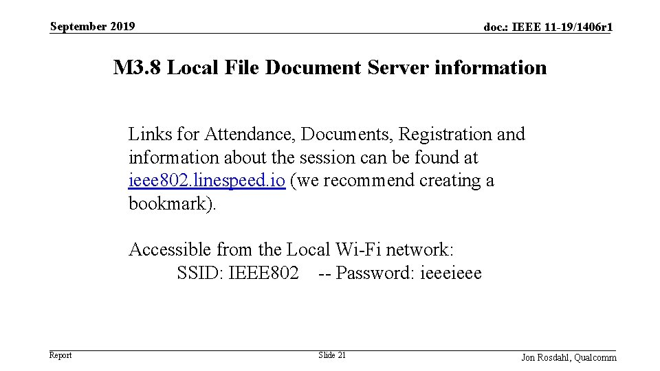 September 2019 doc. : IEEE 11 -19/1406 r 1 M 3. 8 Local File