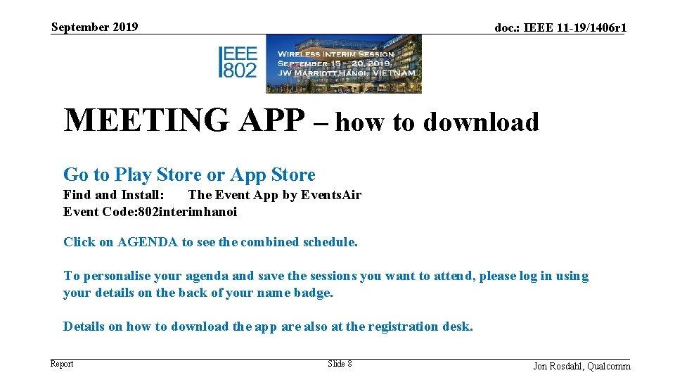 September 2019 doc. : IEEE 11 -19/1406 r 1 MEETING APP – how to