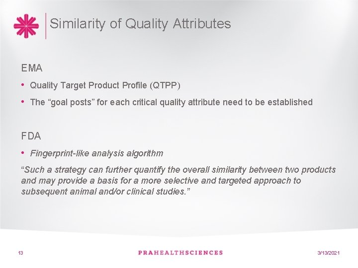 """Similarity of Quality Attributes EMA • Quality Target Product Profile (QTPP) • The """"goal"""