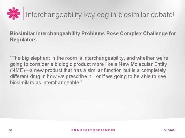 Interchangeability key cog in biosimilar debate! Biosimilar Interchangeability Problems Pose Complex Challenge for Regulators