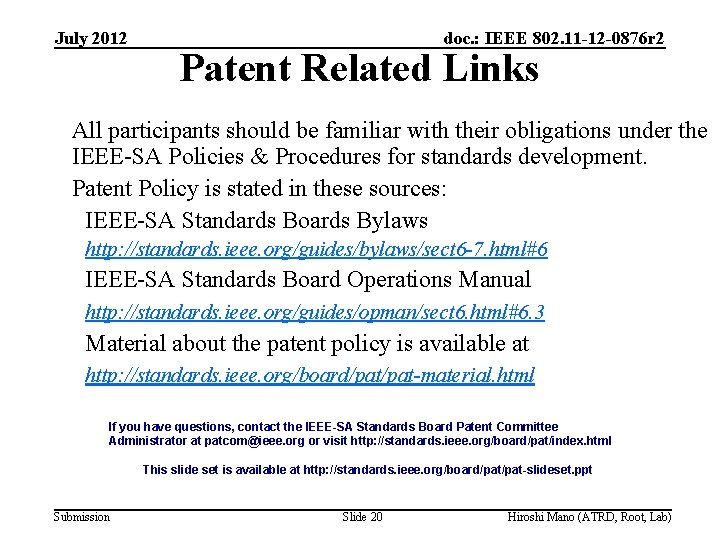 July 2012 doc. : IEEE 802. 11 -12 -0876 r 2 Patent Related Links