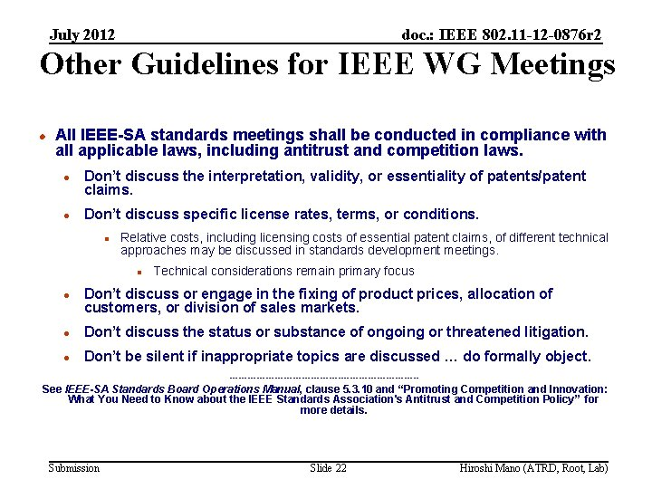 July 2012 doc. : IEEE 802. 11 -12 -0876 r 2 Other Guidelines for