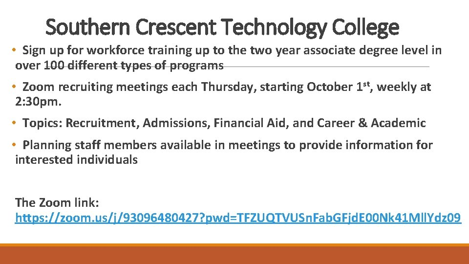 Southern Crescent Technology College • Sign up for workforce training up to the two