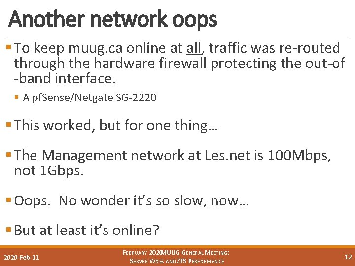 Another network oops § To keep muug. ca online at all, traffic was re-routed