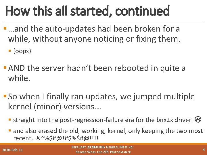 How this all started, continued § …and the auto-updates had been broken for a