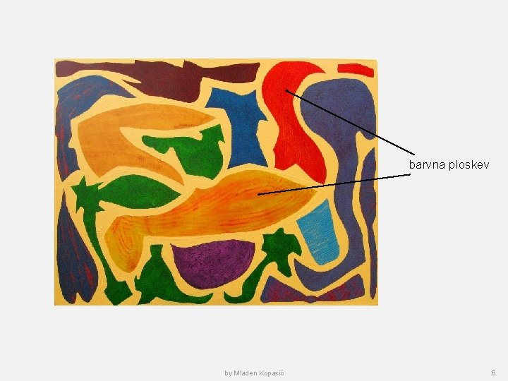 barvna ploskev by Mladen Kopasić 6