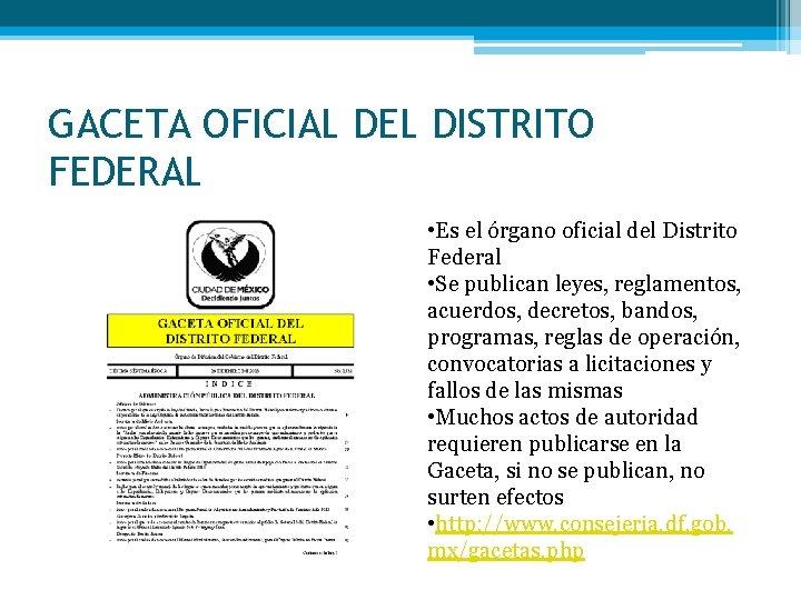 GACETA OFICIAL DEL DISTRITO FEDERAL • Es el órgano oficial del Distrito Federal •