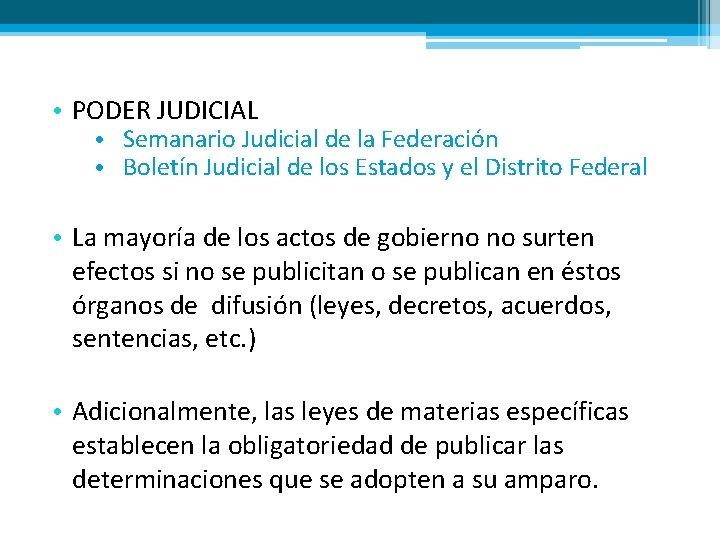 • PODER JUDICIAL • Semanario Judicial de la Federación • Boletín Judicial de