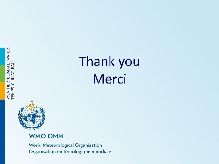 Thank you Merci