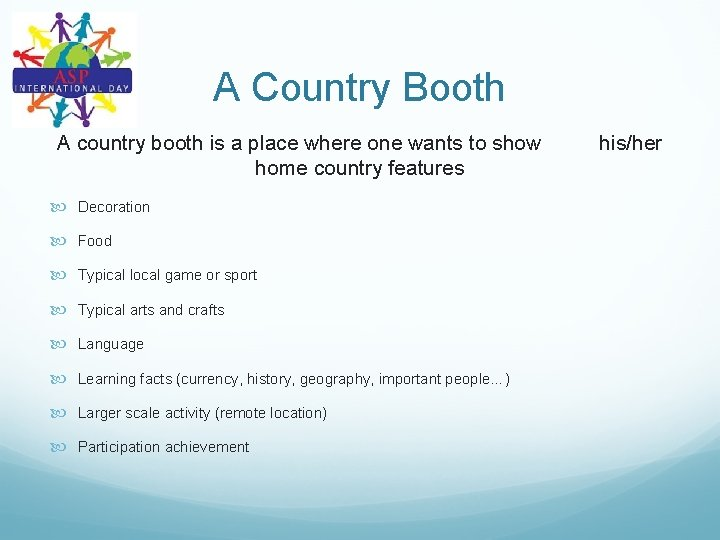 A Country Booth A country booth is a place where one wants to show