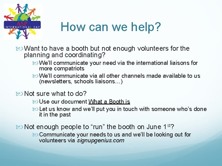 How can we help? Want to have a booth but not enough volunteers for