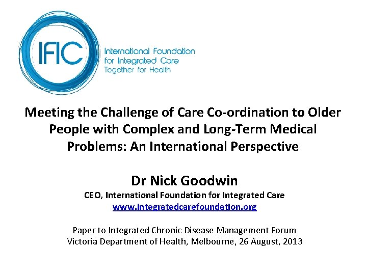 Meeting the Challenge of Care Co-ordination to Older People with Complex and Long-Term Medical