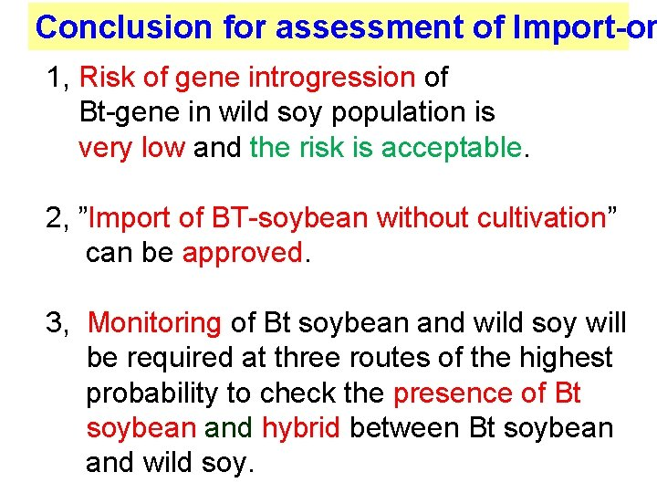 Conclusion for assessment of Import-on 1, Risk of gene introgression of Bt-gene in wild