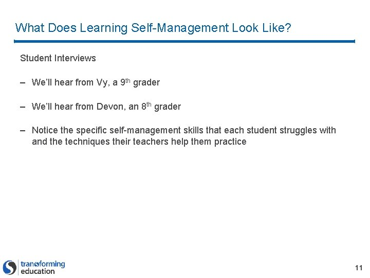 What Does Learning Self-Management Look Like? Student Interviews – We'll hear from Vy, a
