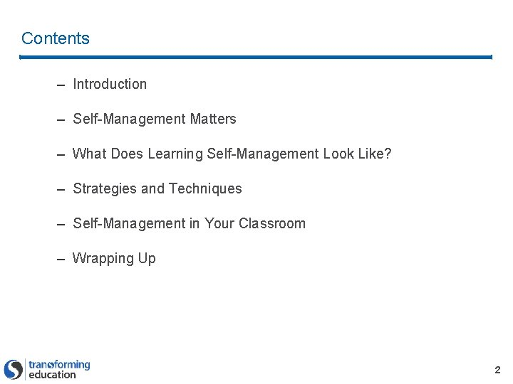 Contents – Introduction – Self-Management Matters – What Does Learning Self-Management Look Like? –